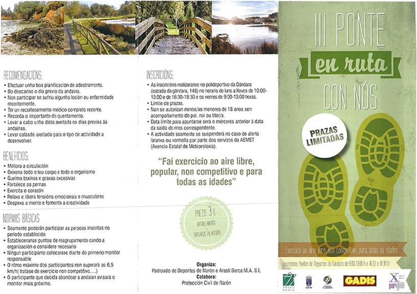 A cita, tal e como recordou o edil responsable da área, Román Romero, será o domingo día 28 de xaneiro e os participantes percorrerán un tramo duns trece quilómetros entre o Castelo da Palma (Mugardos) e Punta Coitelada (Ares).